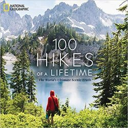 New Book! 100 Hikes of a Lifetime